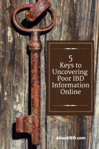 5 Keys to Uncovering Poor IBD Information Online