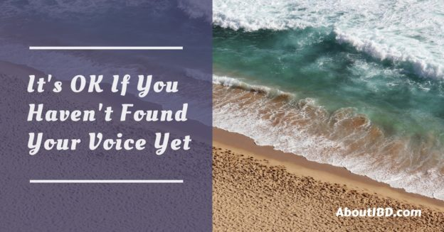 It's OK If You Haven't Found Your Voice Yet