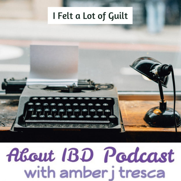 Episode 37 - I Felt a Lot of Guilt