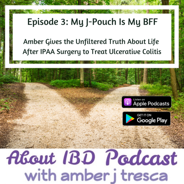 About IBD Episode 3 - Insta - My J-Pouch Is My BFF