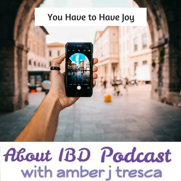 Podcast Episode 24 - You Have to Have Joy
