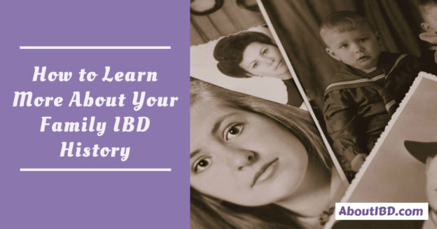 How to Learn More About Your Family IBD History