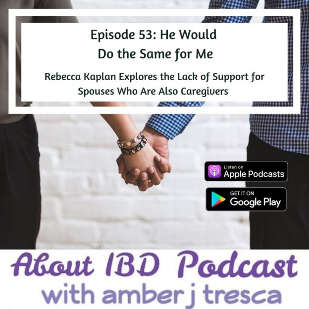 About IBD Episode 53 - He Would Do the Same For Me