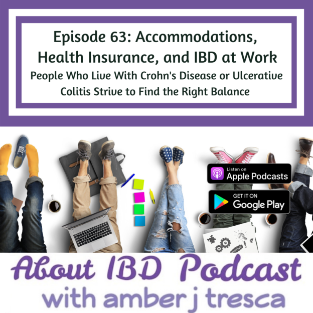 About IBD Episode 63 - Accommodations, Health Insurance, and IBD at Work