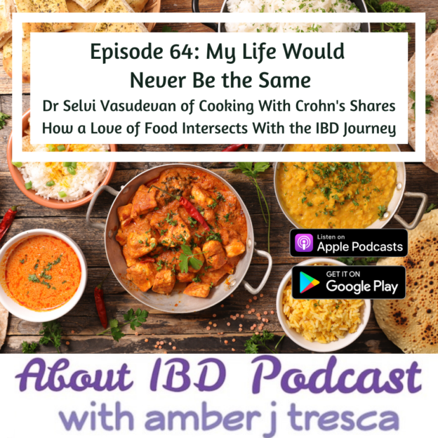 AMBER: I'm Amber Tresca and this is About IBD. It's my mission to educate people living with Crohn's disease or ulcerative colitis about their disease and to bring awareness to the patient journey. My guest on this episode is Dr Selvi Vasudevan (VAHsooDAYven). Dr Selvi was diagnosed with Crohn's disease in college and endured several surgeries and complicated recovery periods but she didn't let it stop her from going to medical school. She was in the middle of a pediatric residency when the disease changed the course of her life again. She looked for more meaning and purpose in her journey and she found it by first finding her own way to healing and then by sharing what she's learned with others. I caught up with Dr Selvi at Crohn's and Colitis Congress in Austin, which is a medical meeting for healthcare professionals. We sat down for a chat in the press room. during our lunch break so you'll notice that