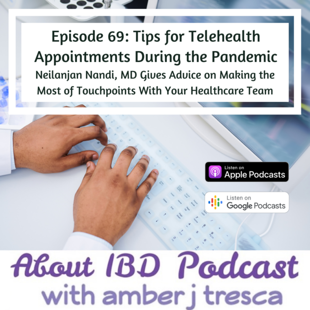 About IBD Episode 69 - Tips for Telehealth Appointments During the Pandemic