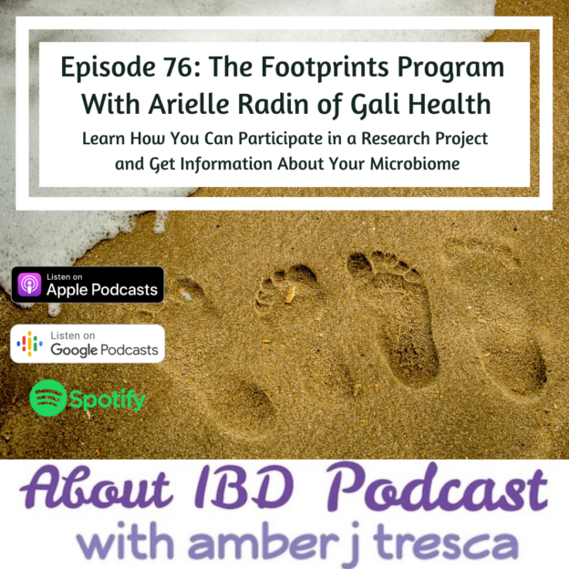 About IBD Podcast Episode 76 - The Footprints Program With Arielle Radin