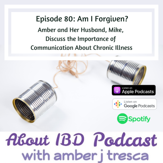 About IBD Podcast Episode 80 - Am I Forgiven_