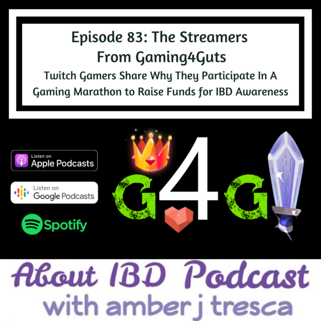 About IBD Podcast Episode 83 - Gaming4Guts